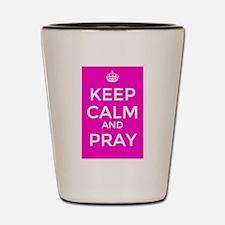 Keep Calm and Pray Shot Glass