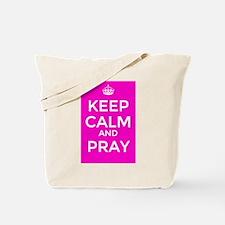 Keep Calm and Pray Tote Bag