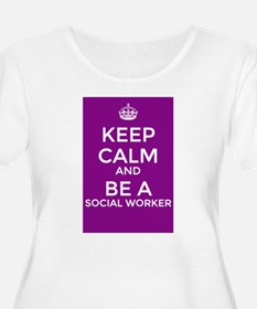 Keep Calm and be a Social Worker Plus Size T-Shirt