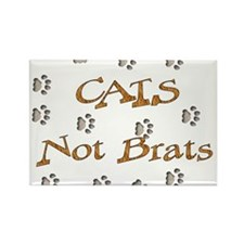 Cats Not Brats Rectangle Magnet