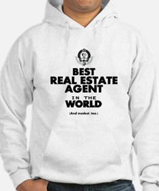 The Best in the World Real Estate Agent Hoodie