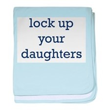 lock_up_your_daughters.jpg baby blanket