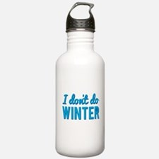 I Dont Do Winter Water Bottle