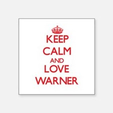 Keep calm and love Warner Sticker
