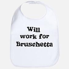 Will work for Bruschetta Bib