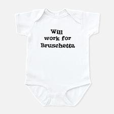 Will work for Bruschetta Infant Bodysuit