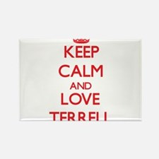 Keep calm and love Terrell Magnets