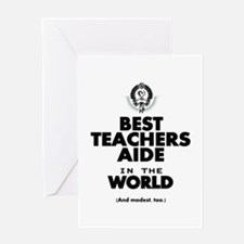 The Best in the World Teachers Aide Greeting Cards