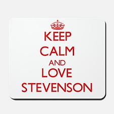 Keep calm and love Stevenson Mousepad