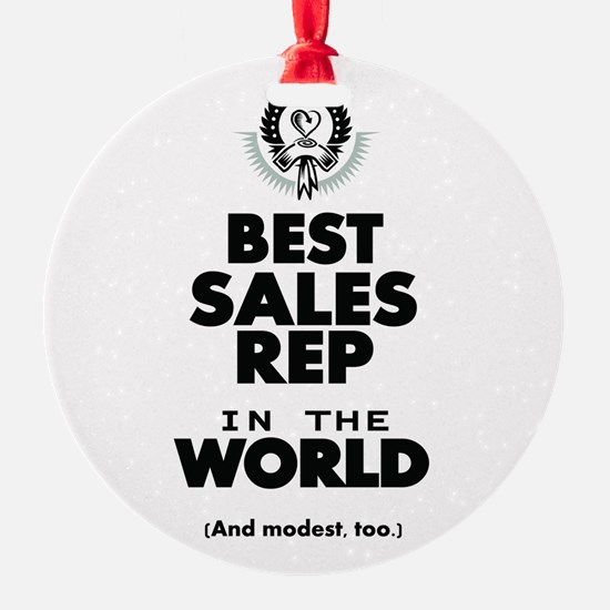 The Best in the World Sales Rep Ornament