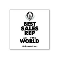 The Best in the World Sales Rep Sticker