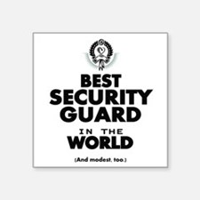 The Best in the World Security Guard Sticker