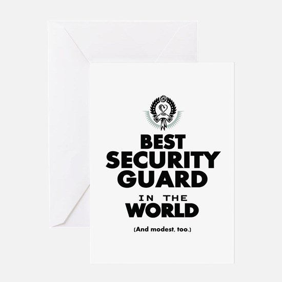 The Best in the World Security Guard Greeting Card