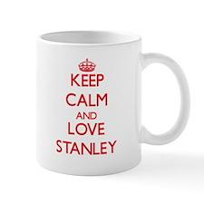 Keep calm and love Stanley Mugs