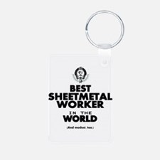 The Best in the World Sheetmetal Worker Keychains