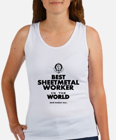 The Best in the World Sheetmetal Worker Tank Top