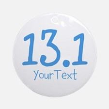 Customize BLUE 13.1 Ornament (Round)