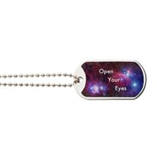 Open Your Eyes Dog Tags
