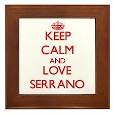 Keep calm and love Serrano Framed Tile