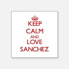 Keep calm and love Sanchez Sticker