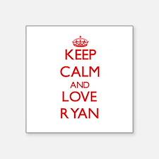 Keep calm and love Ryan Sticker