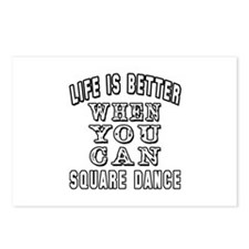 Life Is Better When You Can Square Dance Postcards