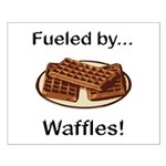Fueled by Waffles Small Poster