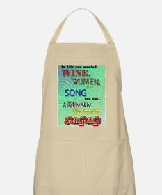 Wine,women and song Apron