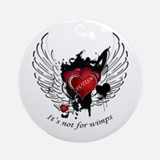 Autism - Its Not For Wimps Ornament (Round)