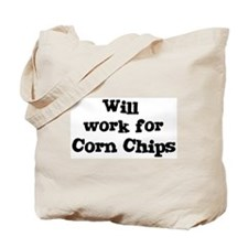 Will work for Corn Chips Tote Bag