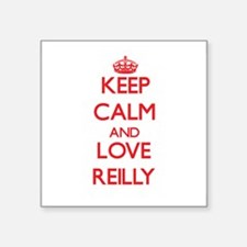 Keep calm and love Reilly Sticker