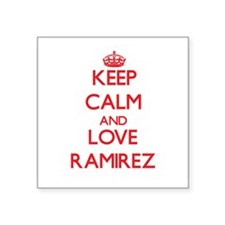 Keep calm and love Ramirez Sticker