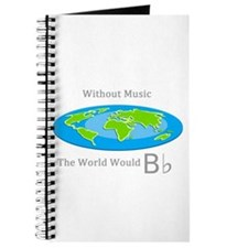 Without Music the World Would B flat Journal