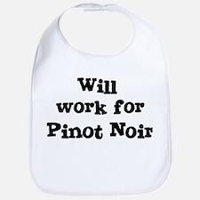 Will work for Pinot Noir Bib
