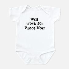 Will work for Pinot Noir Infant Bodysuit