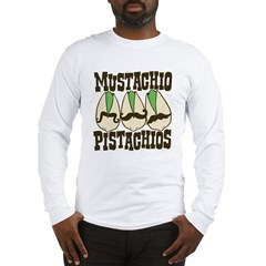 Mustachio Pistachios Long Sleeve T-Shirt