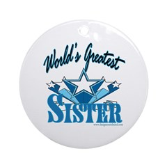 Greatest Sister Ornament (Round)