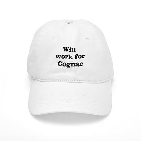 Will work for Cognac Cap