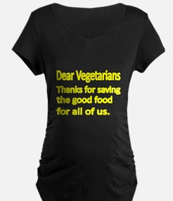 Dear Vegetarians thank you for saving the good fo