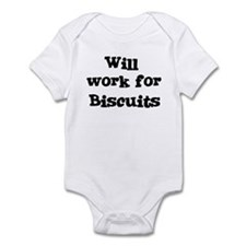 Will work for Biscuits Infant Bodysuit