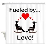 Fueled by Love Shower Curtain