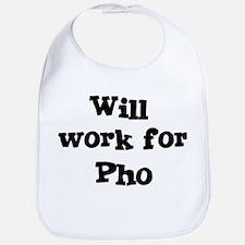 Will work for Pho Bib