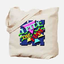 I Pity The Fool! Tote Bag