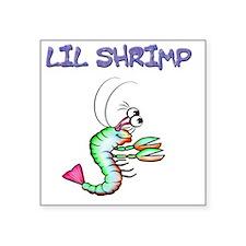 "Lil shrimp Square Sticker 3"" x 3"""