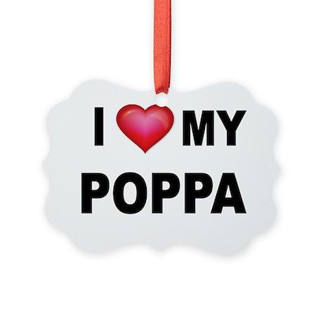 I LOVE MY POPPA 2 Picture Ornament