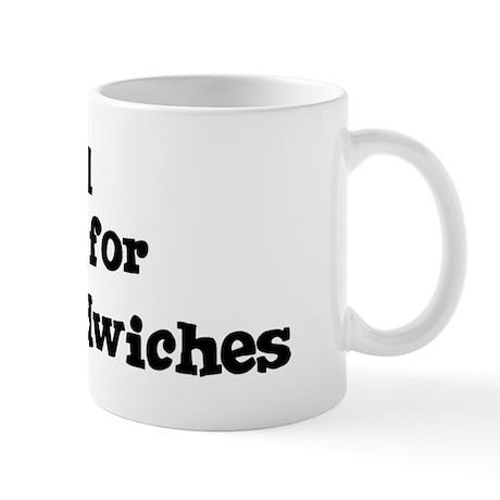 Will work for Club Sandwiches Mug