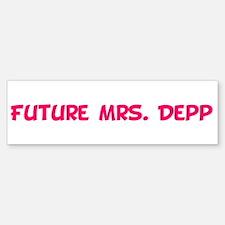 Future Mrs. Depp Bumper Bumper Bumper Sticker