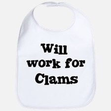 Will work for Clams Bib
