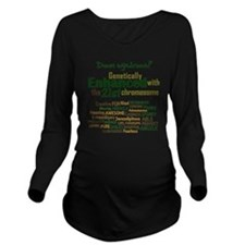 Down syndrome? Long Sleeve Maternity T-Shirt