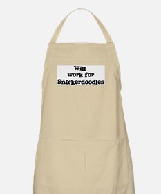 Will work for Snickerdoodles BBQ Apron
